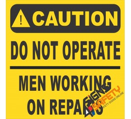 (FM16) Caution Do Not Operate Men Working On Repairs Sign