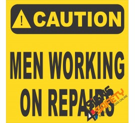 (FM17) Caution Men Working On Repairs Sign