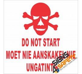 (FM18) Danger Do Not Start Safety Sign