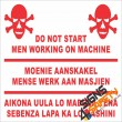 (FM22) Danger Do Not Switch On Men Working On Machine Safety Sign
