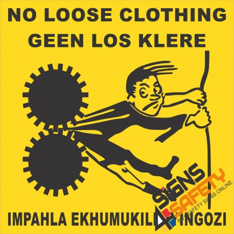 (FM25) No Loose Clothing Safety Sign