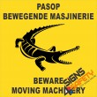 (FM27) Beware Moving Machinery Safety Sign