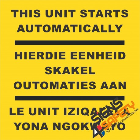 (FM28) This Unit Starts Automatically Safety Sign
