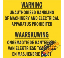 (FM32) No Unauthorised Handling Of Machinery Sign