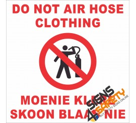 (FM34) Do Not Air Hose Clothing Sign