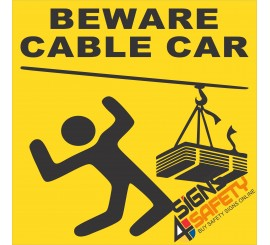 (FM43) Beware Cable Care Overhead Sign