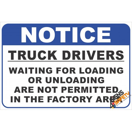 (FM47) Truck Driver Factory Notice Safety Sign