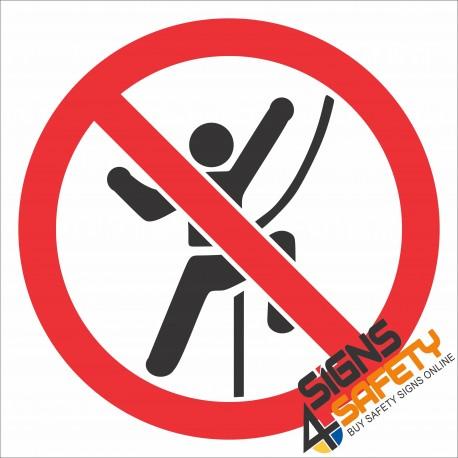 (PR18) No Climbing Sign