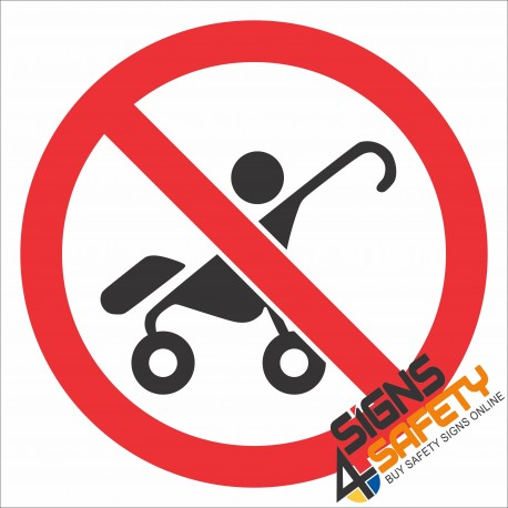 (PR37) No Strollers Sign