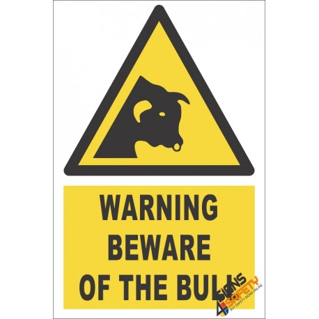 Beware Of The Bull Warning Sign