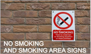 No Smoking Signs / Smoking Area Signs